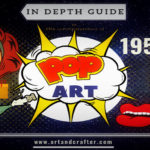 Pop Art Movement | Detailed Explanation, Artists and Major Works