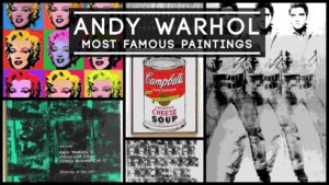 Andy Warhol Paintings – Top 48 Famous Paintings which ruled the pop art