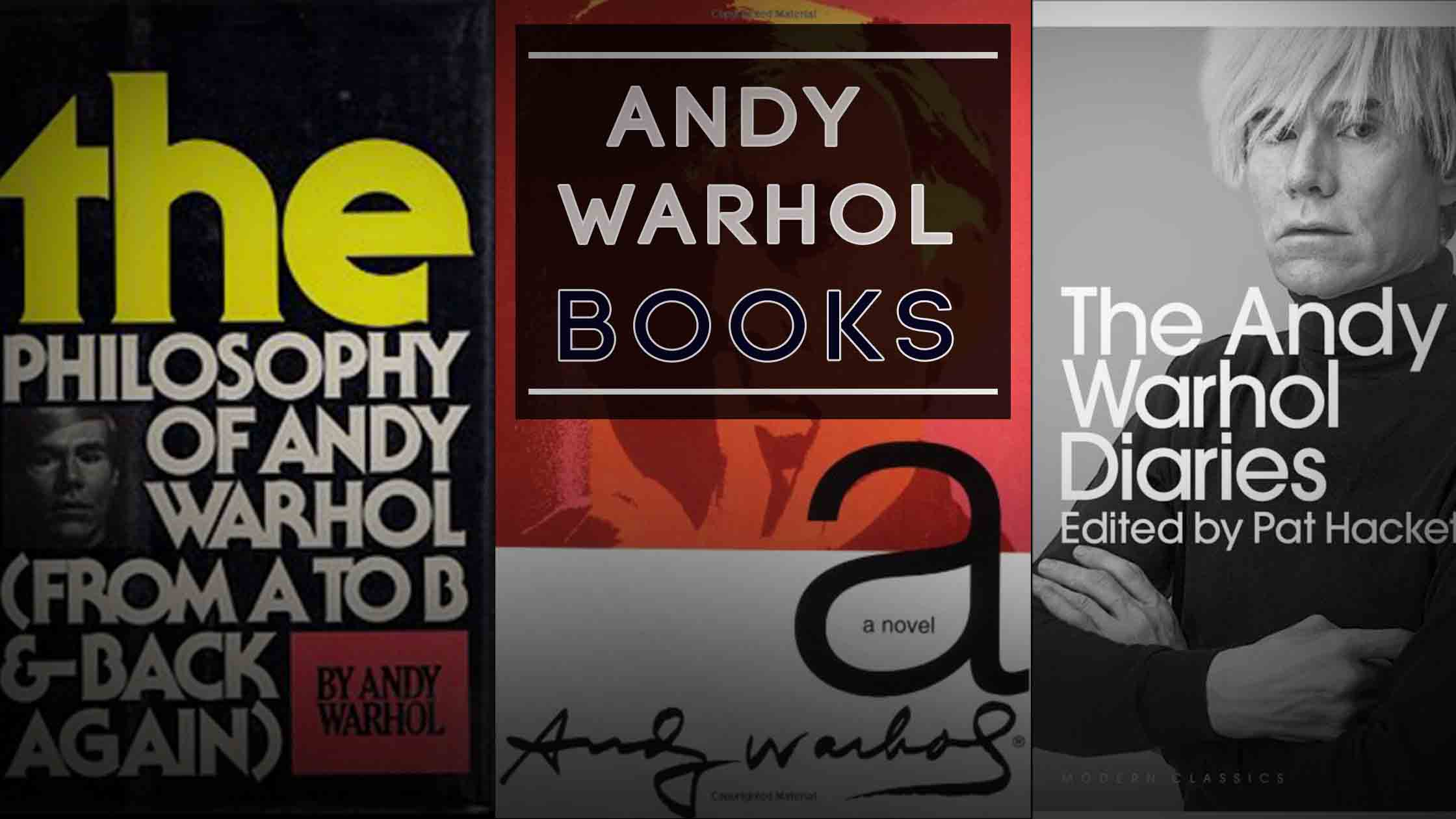 Andy Warhol Book – Top 10 most famous and best seller books.