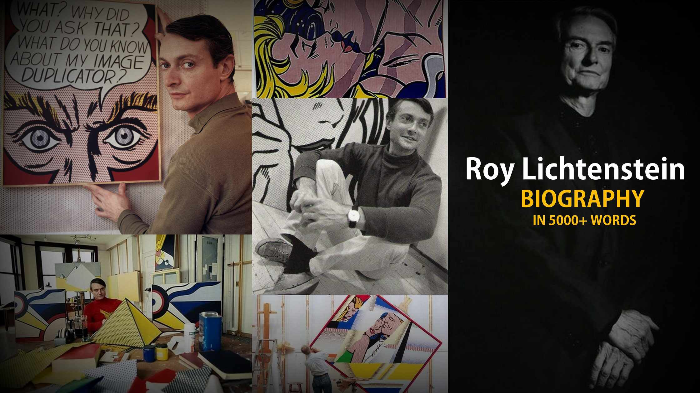Roy Lichtenstein- Life, paintings, contribution, death- Easy explanation