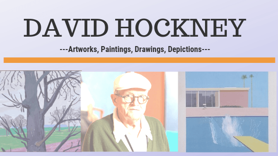 David Hockney art-Top 25 designs, paintings, photos, prints, and sculptures