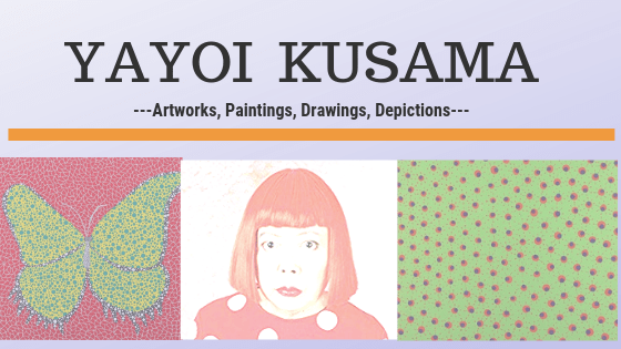 Yayoi Kusama art-Top 25 designs, paintings, photos, prints, and sculptures