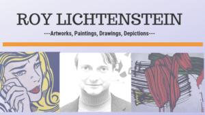 Roy Lichtenstein art-Top 25 designs, paintings, photos, prints, and sculptures