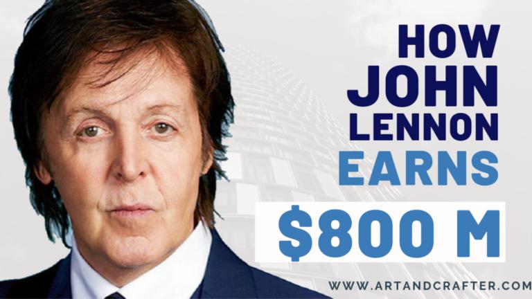 John Lennon Net worth   Latest   Artandcrafter.com